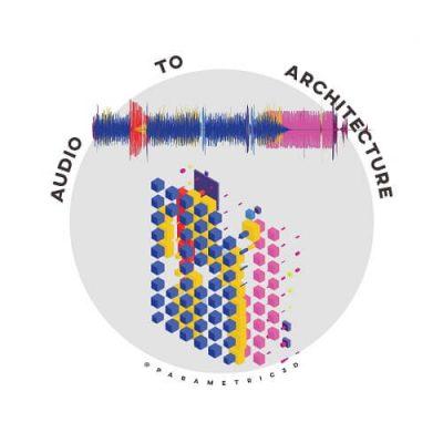 Audio to Architecture