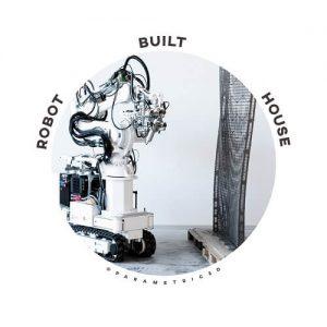 Robot Built House
