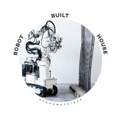 Robot Built House