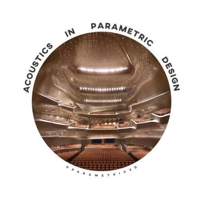 Integration of acoustics in parametric architectural design